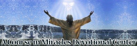 A Course in Miracles Devotional Center